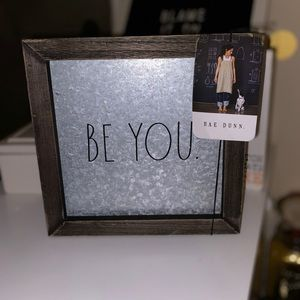 NWT Rae Dunn Be You metal picture sign